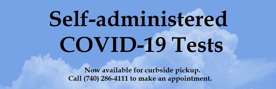 Self-Administered COVID-19 tests are available for pickup by appointment.
