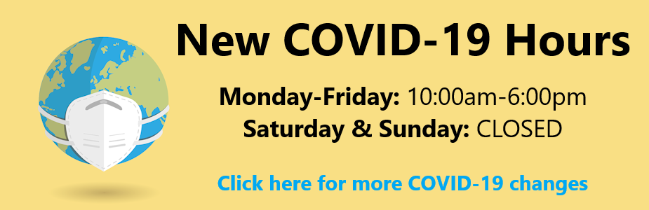 Click here for new Covid-19 hours and information